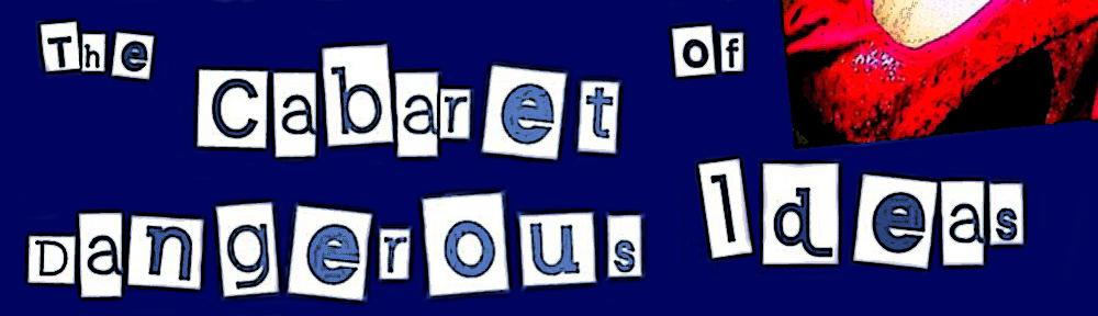 Cabaret of Dangerous Ideas 2016